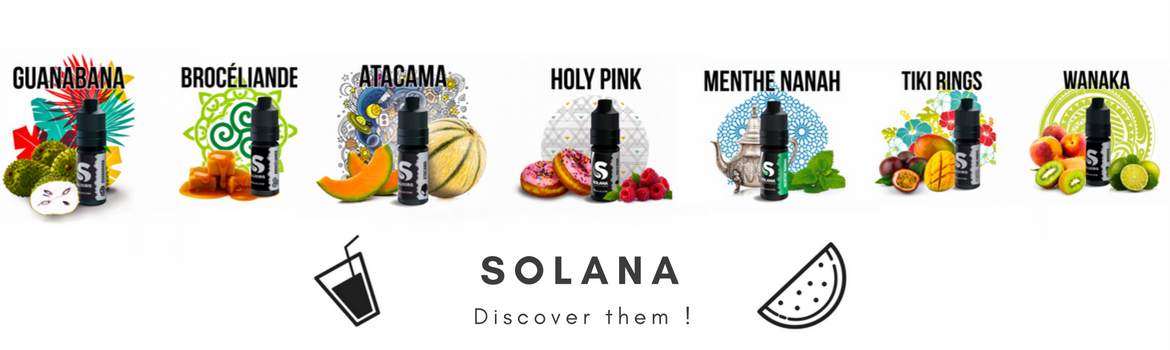 Solana's eliquids are now available !